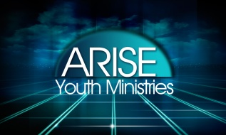 ARISE – Youth Ministries